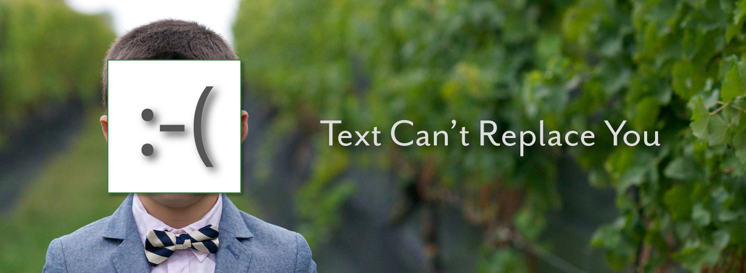 Text Can't Replace You
